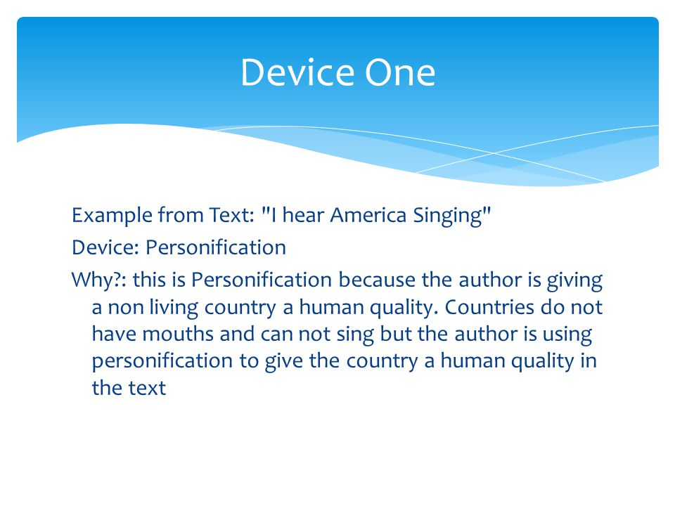 Device One Example from Text: I hear America Singing