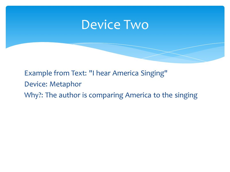 Device Two Example from Text: I hear America Singing