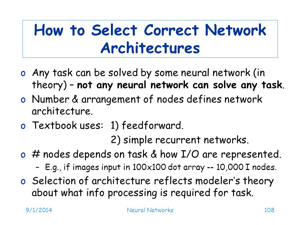 How to Select Correct Network Architectures