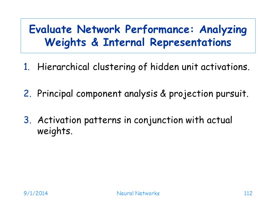 Evaluate Network Performance: Analyzing Weights & Internal Representations