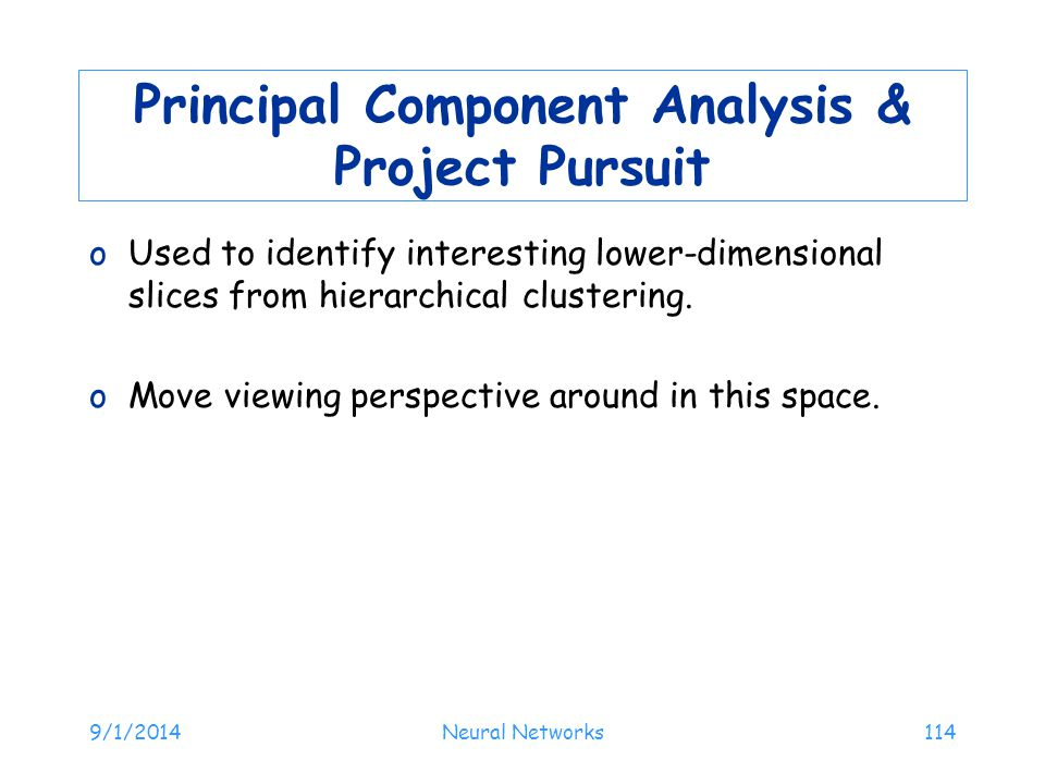 Principal Component Analysis & Project Pursuit