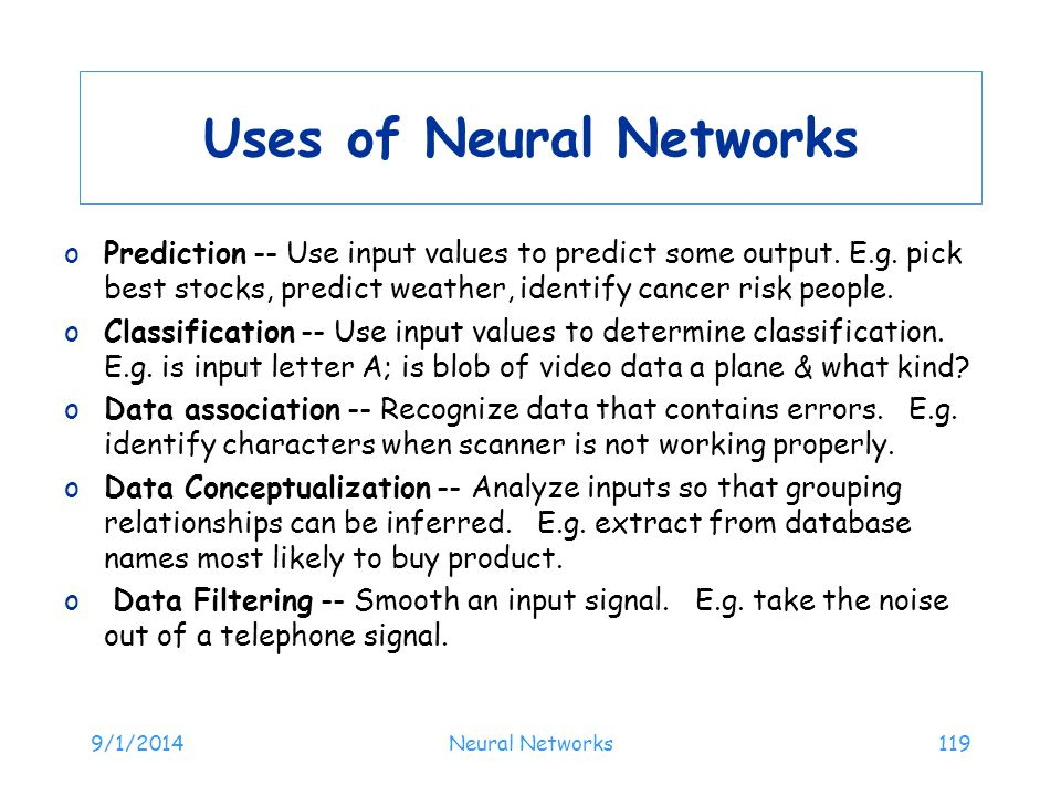 Uses of Neural Networks