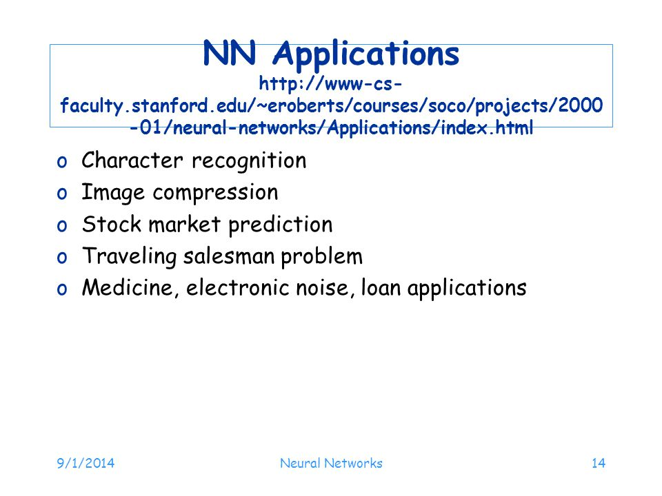 NN Applications http://www-cs-faculty. stanford