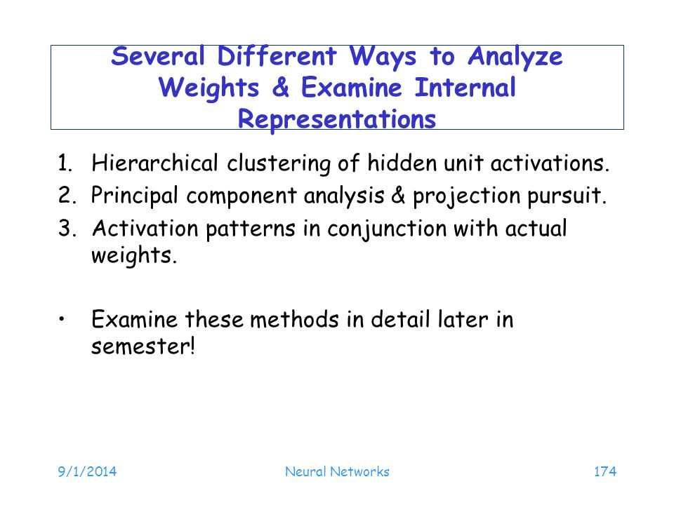Several Different Ways to Analyze Weights & Examine Internal Representations