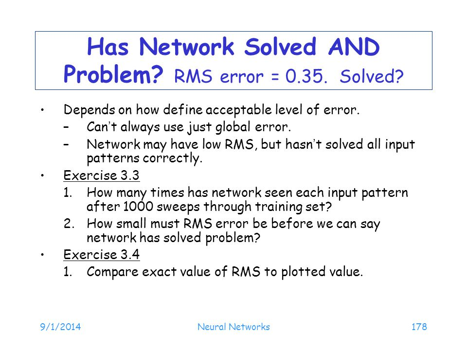 Has Network Solved AND Problem RMS error = 0.35. Solved