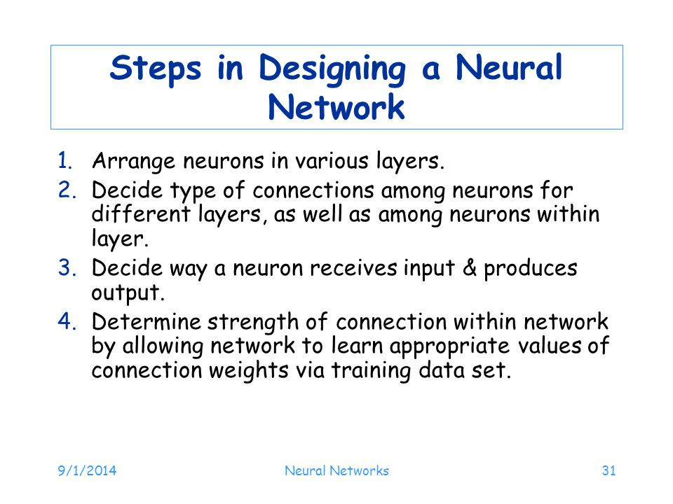Steps in Designing a Neural Network