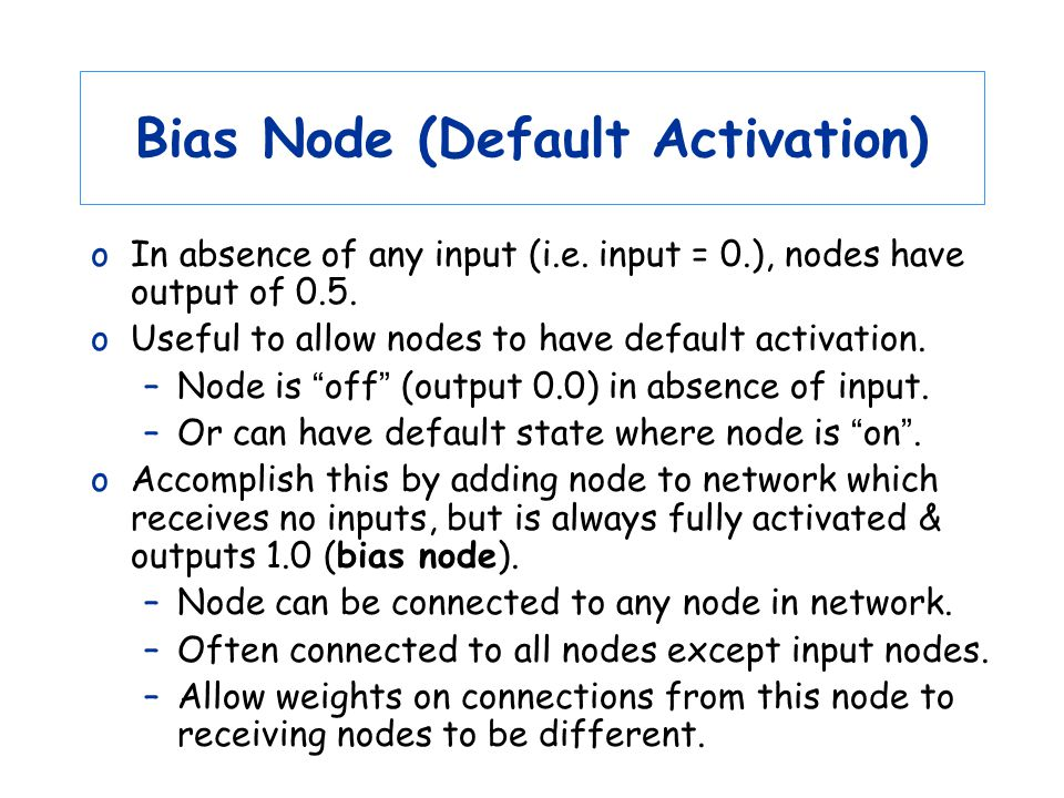 Bias Node (Default Activation)