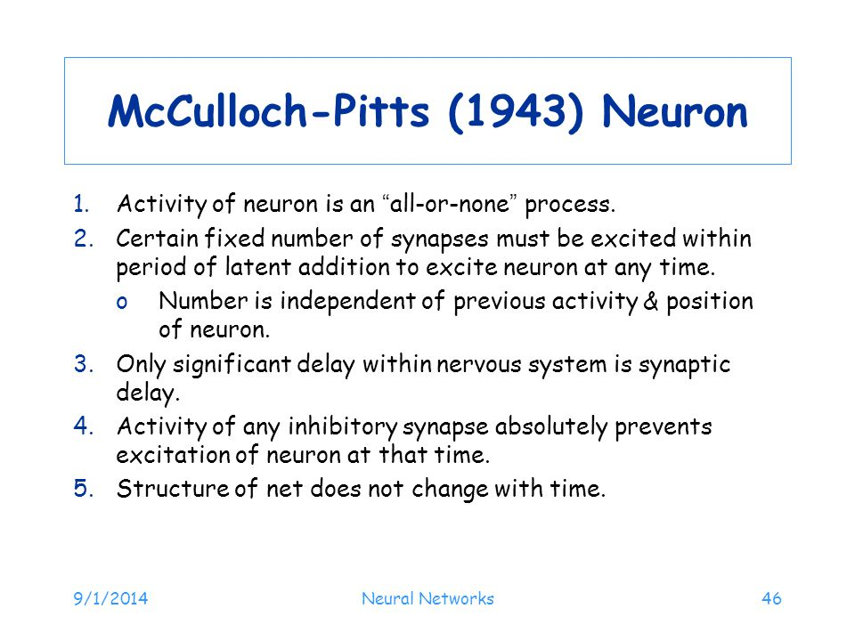 McCulloch-Pitts (1943) Neuron