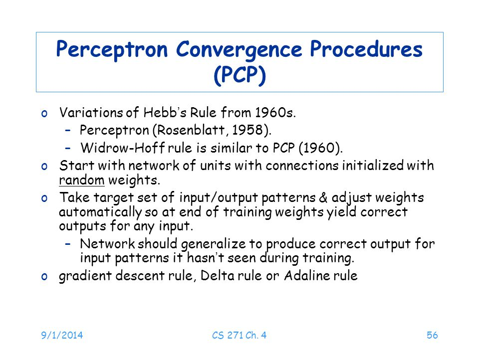Perceptron Convergence Procedures (PCP)