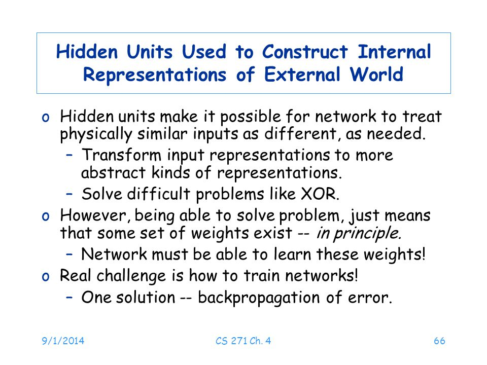 Hidden Units Used to Construct Internal Representations of External World