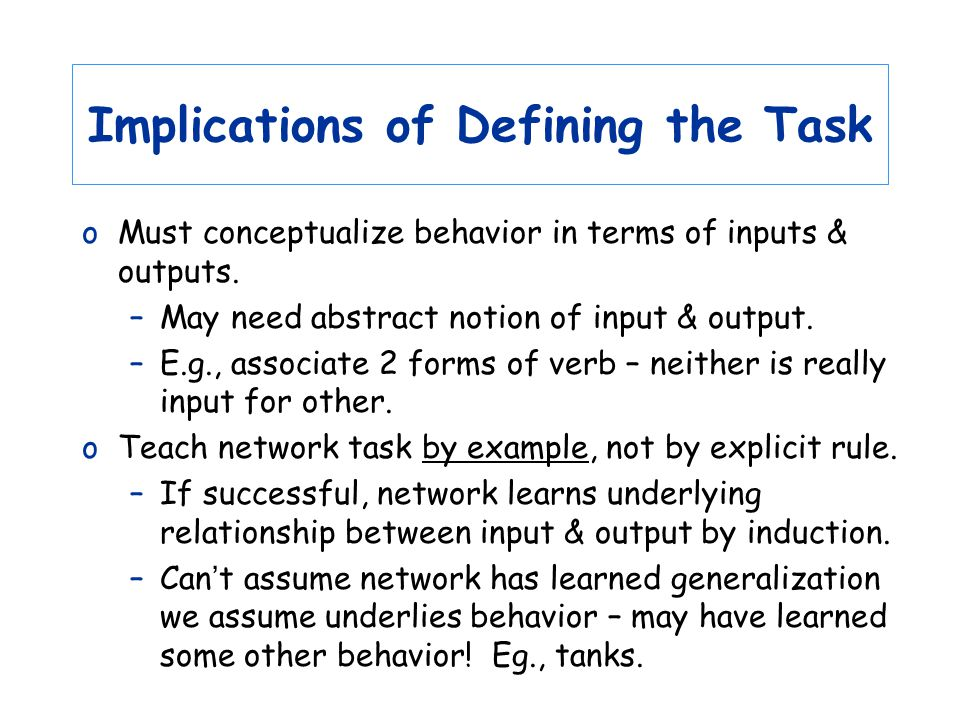 Implications of Defining the Task