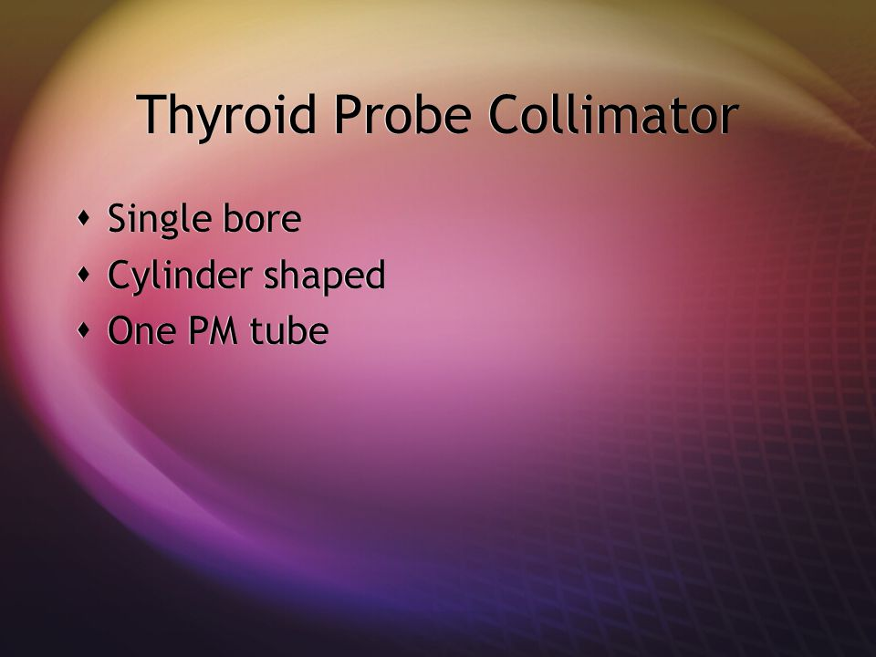 Thyroid Probe Collimator