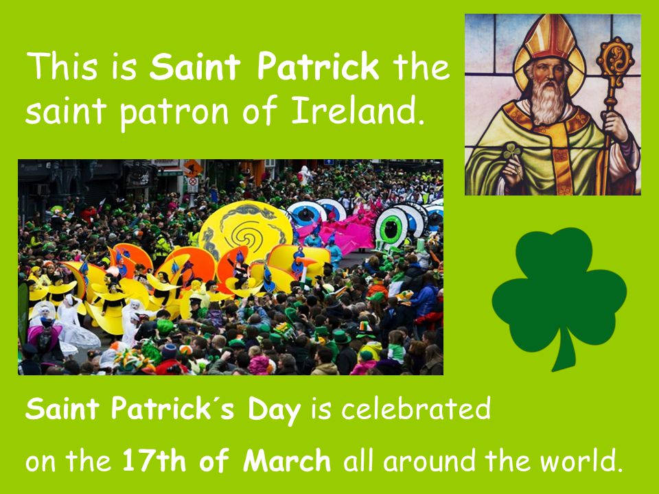 This is Saint Patrick the saint patron of Ireland.