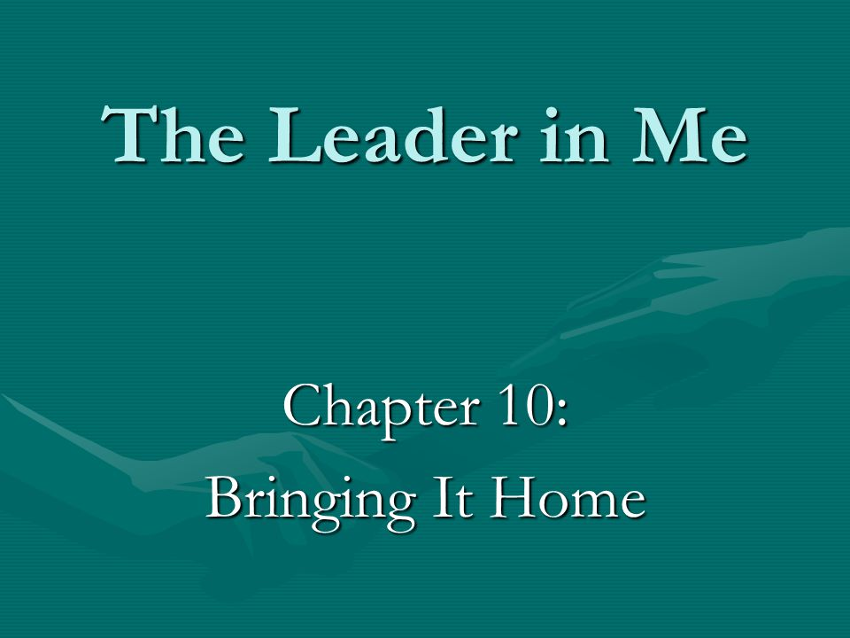 Chapter 10: Bringing It Home
