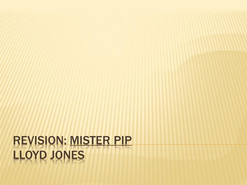Revision: Mister Pip Lloyd Jones