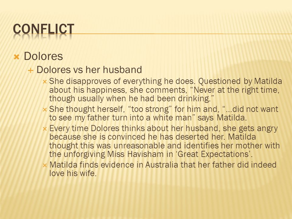 Conflict Dolores Dolores vs her husband