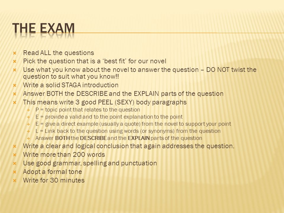 The exam Read ALL the questions