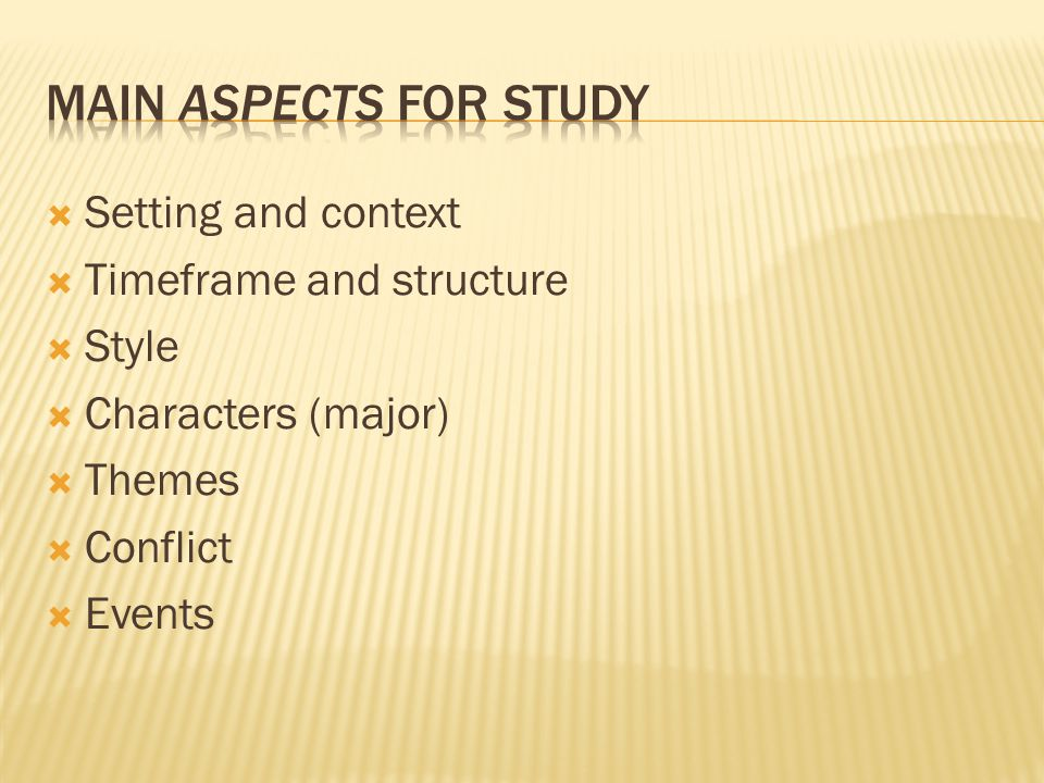 Main aspects for study Setting and context Timeframe and structure