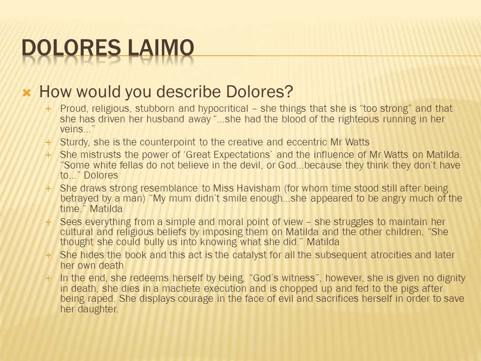 Dolores Laimo How would you describe Dolores