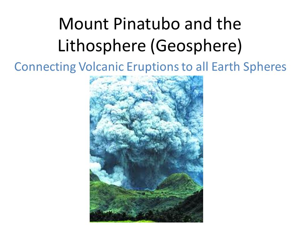 Mount Pinatubo and the Lithosphere (Geosphere)