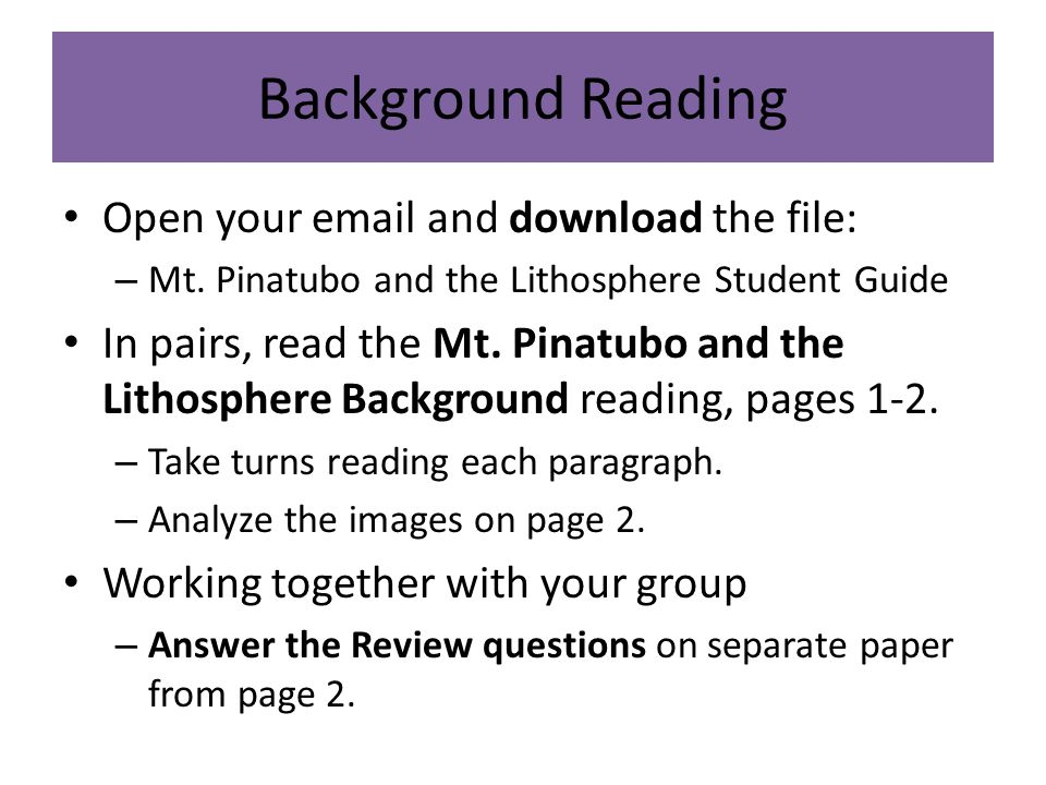 Background Reading Open your email and download the file: