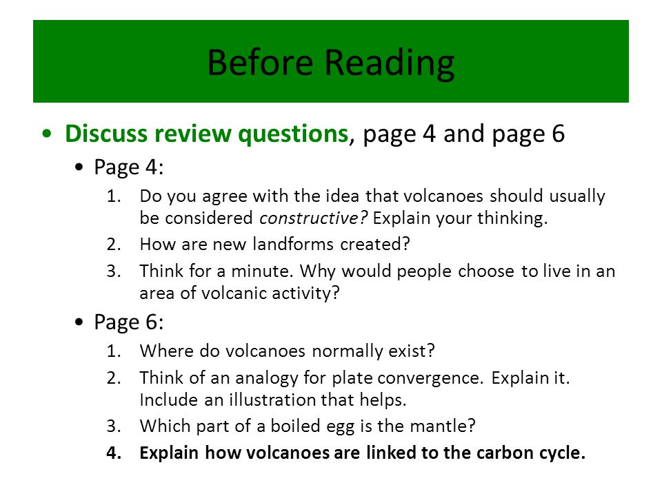 Before Reading Discuss review questions, page 4 and page 6 Page 4: