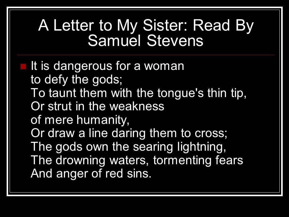 A Letter to My Sister: Read By Samuel Stevens