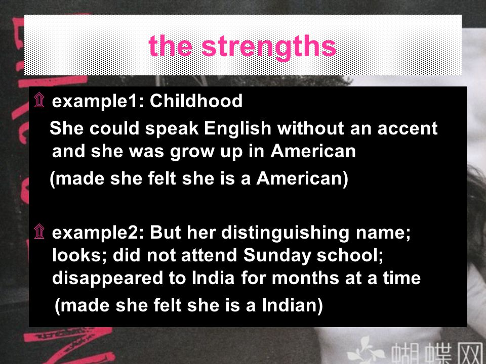 the strengths example1: Childhood