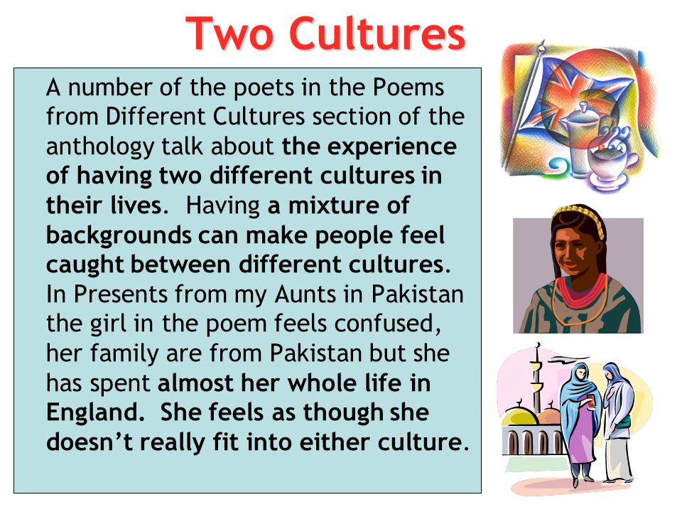essay poems different cultures Students who don't like writing essays may like poetry, with its dearth of fixed  it  can help teach skills that come in handy with other kinds of.