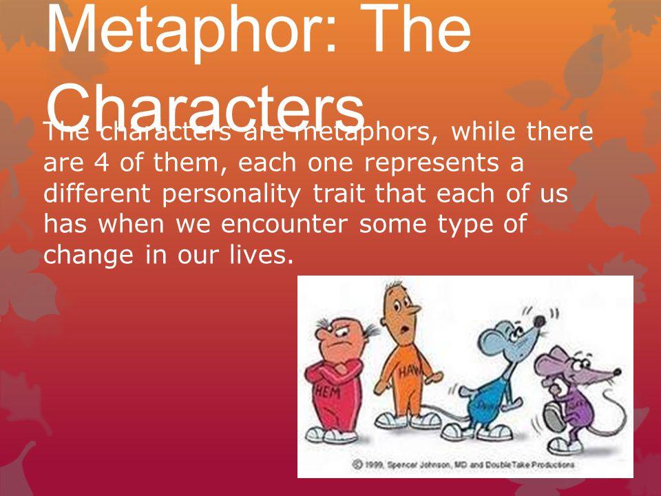 Metaphor: The Characters