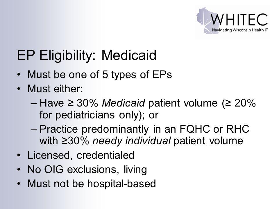 EP Eligibility: Medicaid