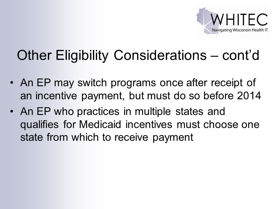 Other Eligibility Considerations – cont'd