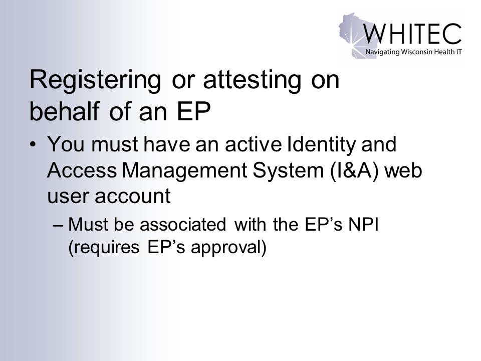 Registering or attesting on behalf of an EP