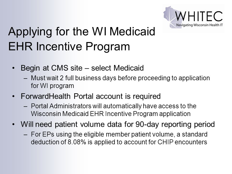 Applying for the WI Medicaid EHR Incentive Program