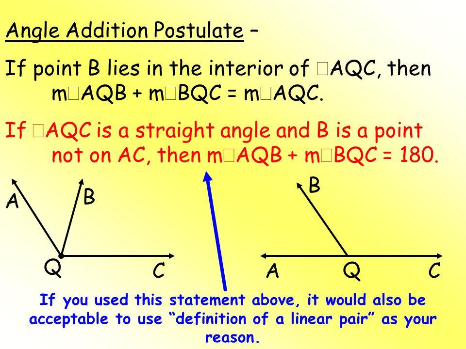 Angle Addition Postulate –