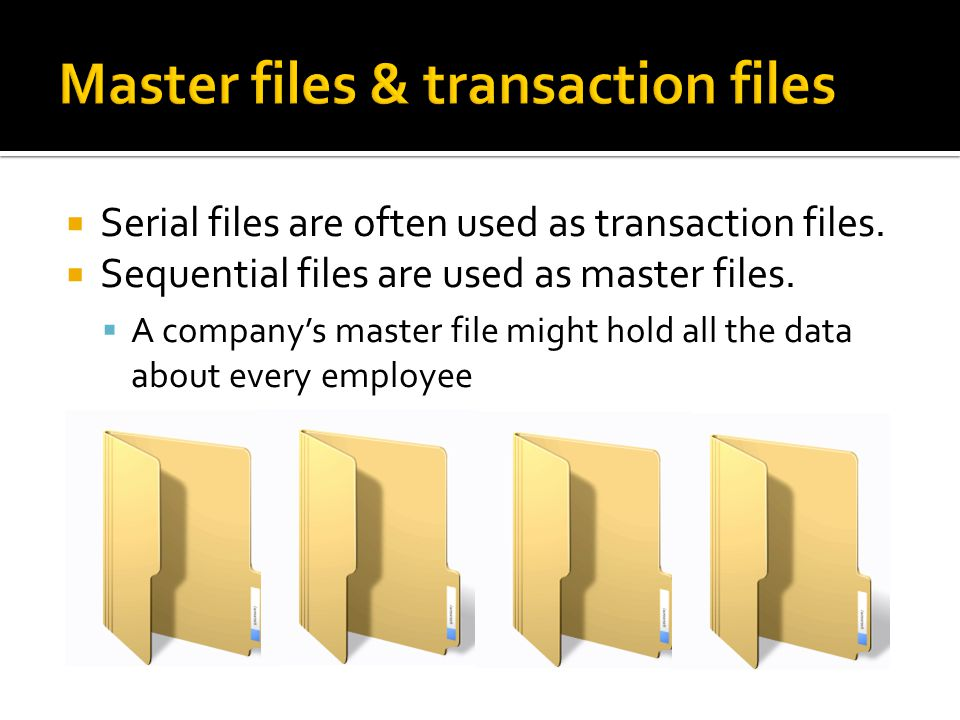 Master files & transaction files