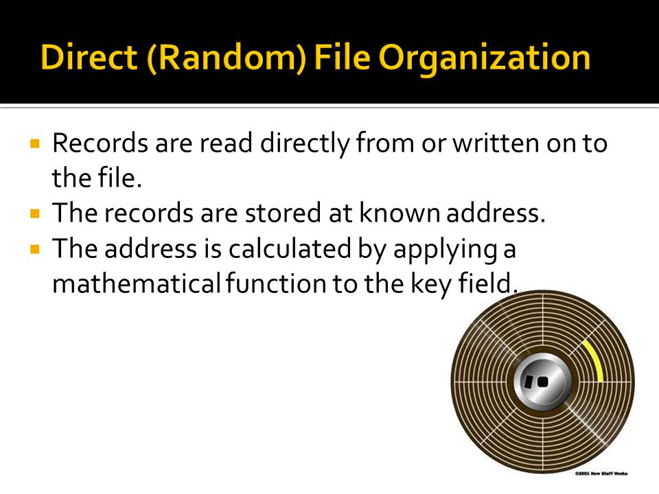 Direct (Random) File Organization