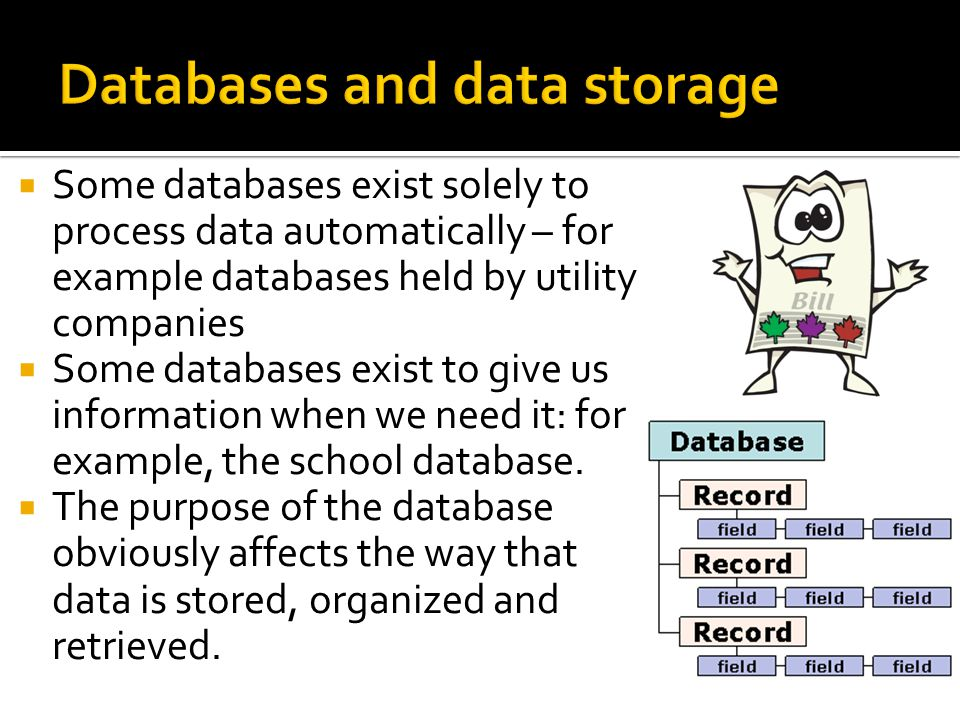 Databases and data storage