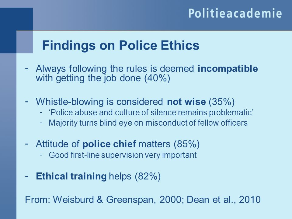 Findings on Police Ethics
