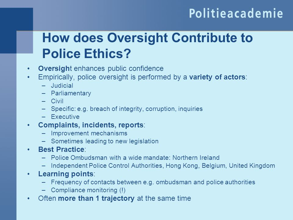 How does Oversight Contribute to Police Ethics