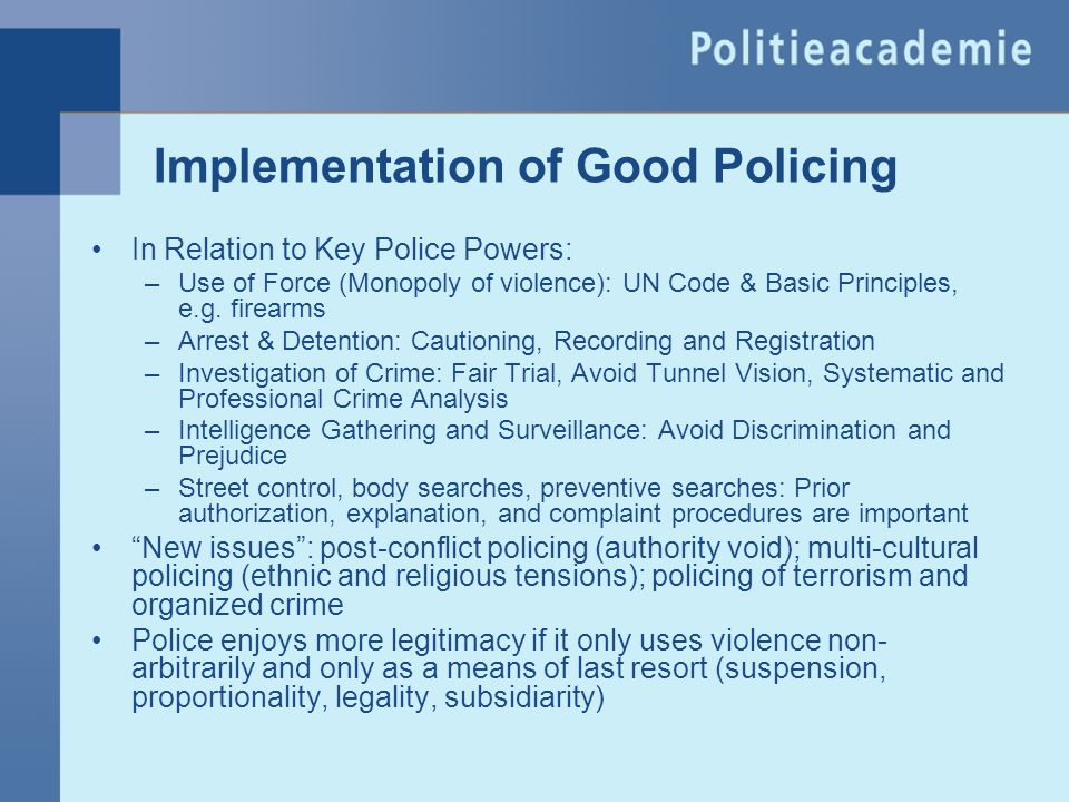 Implementation of Good Policing