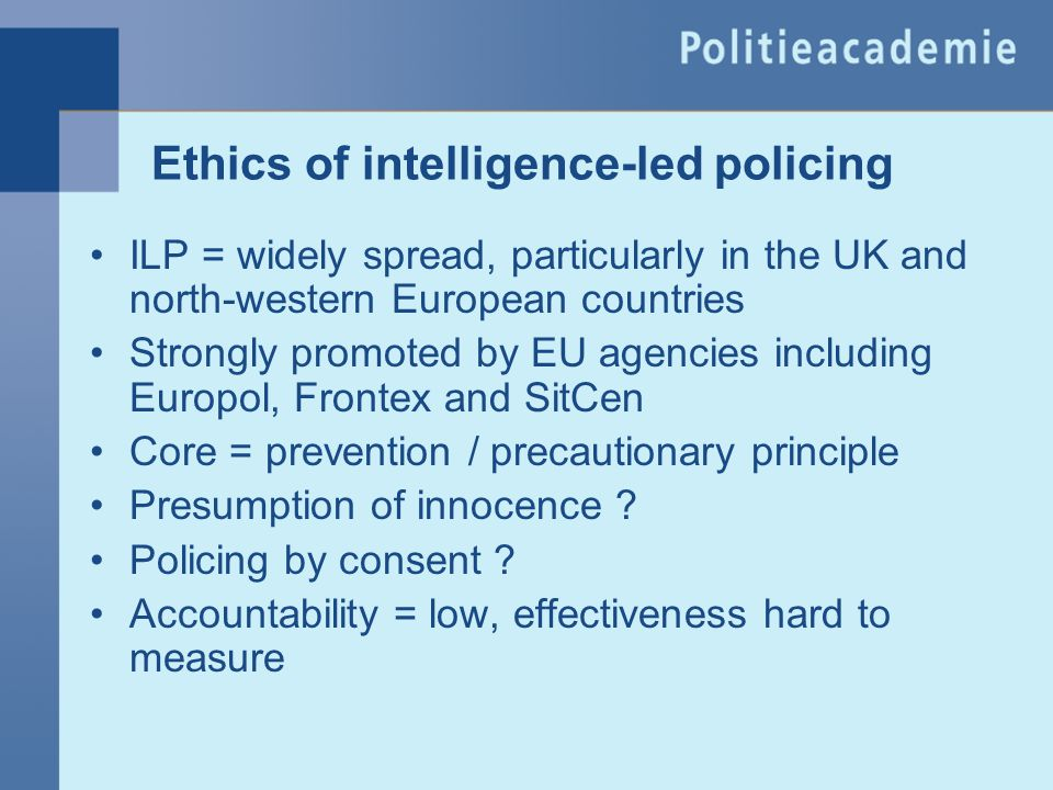 Ethics of intelligence-led policing