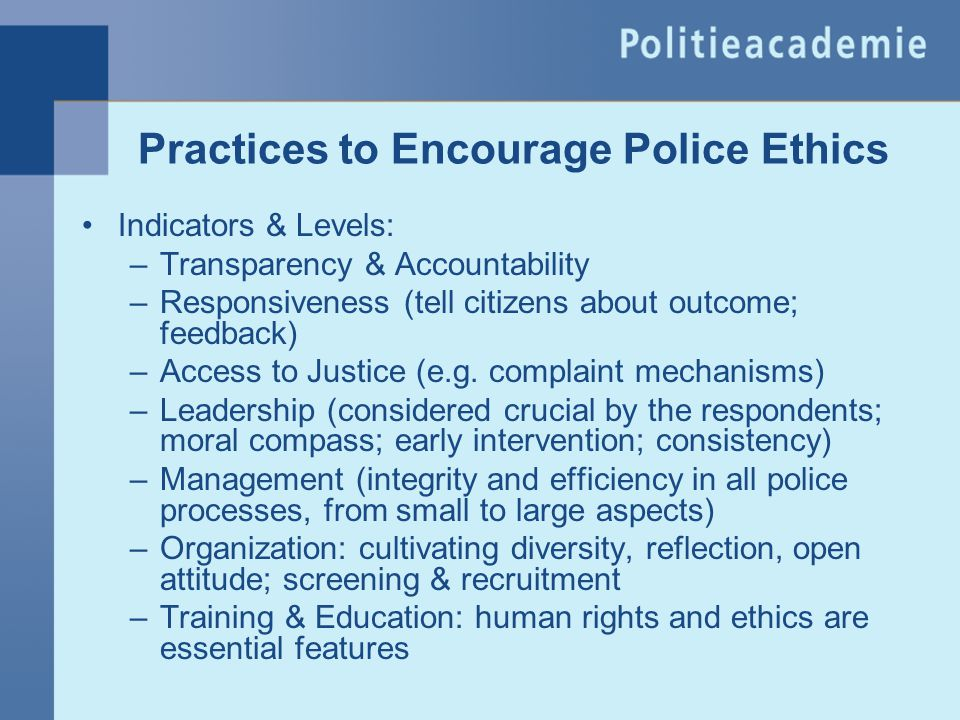 Practices to Encourage Police Ethics