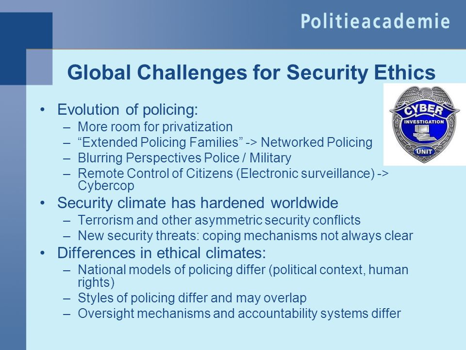 Global Challenges for Security Ethics