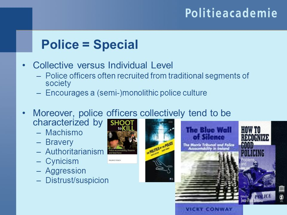 Police = Special Collective versus Individual Level