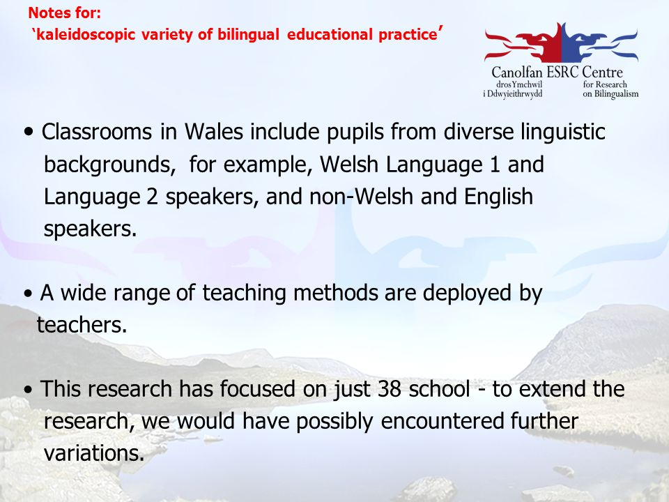 Classrooms in Wales include pupils from diverse linguistic