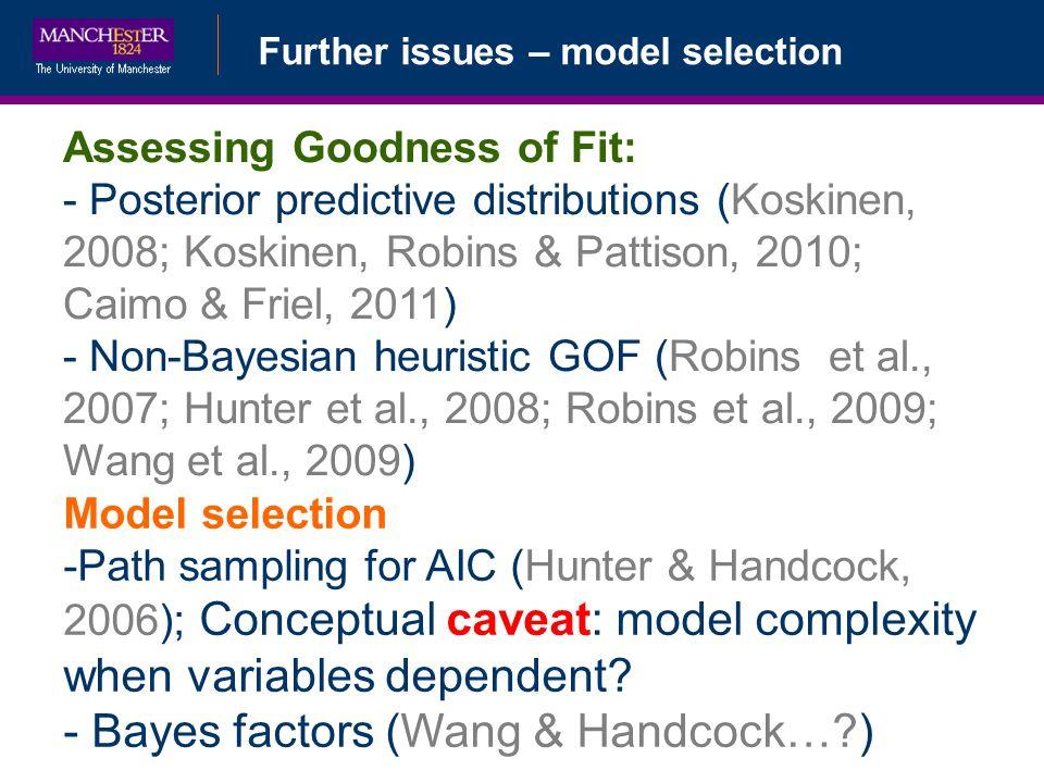 Bayes factors (Wang & Handcock… )