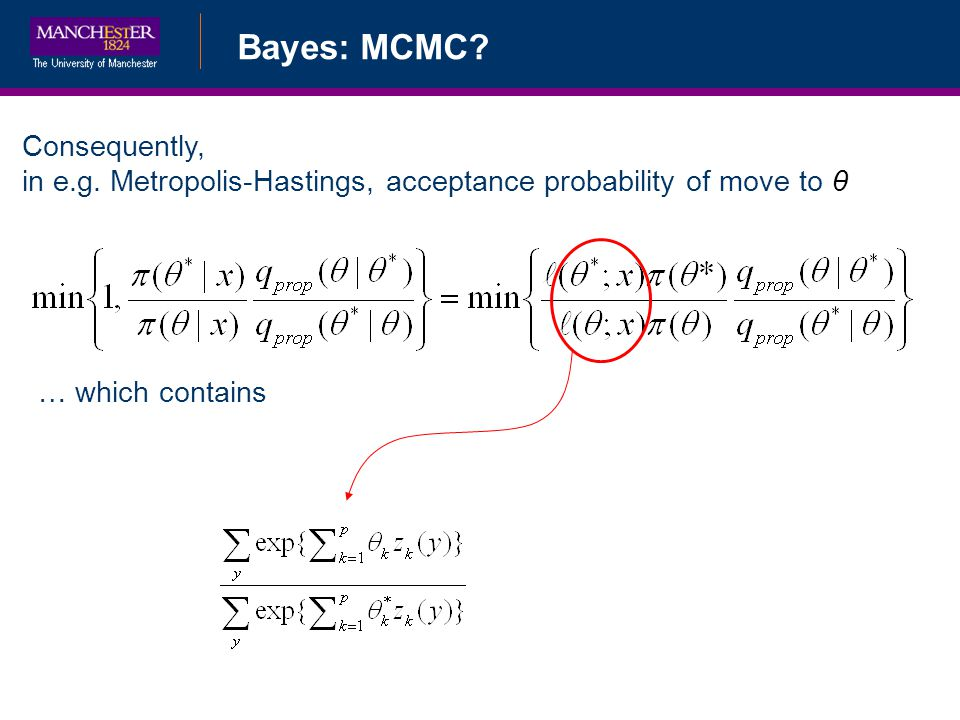 Bayes: MCMC. Consequently, in e.g. Metropolis-Hastings, acceptance probability of move to θ.