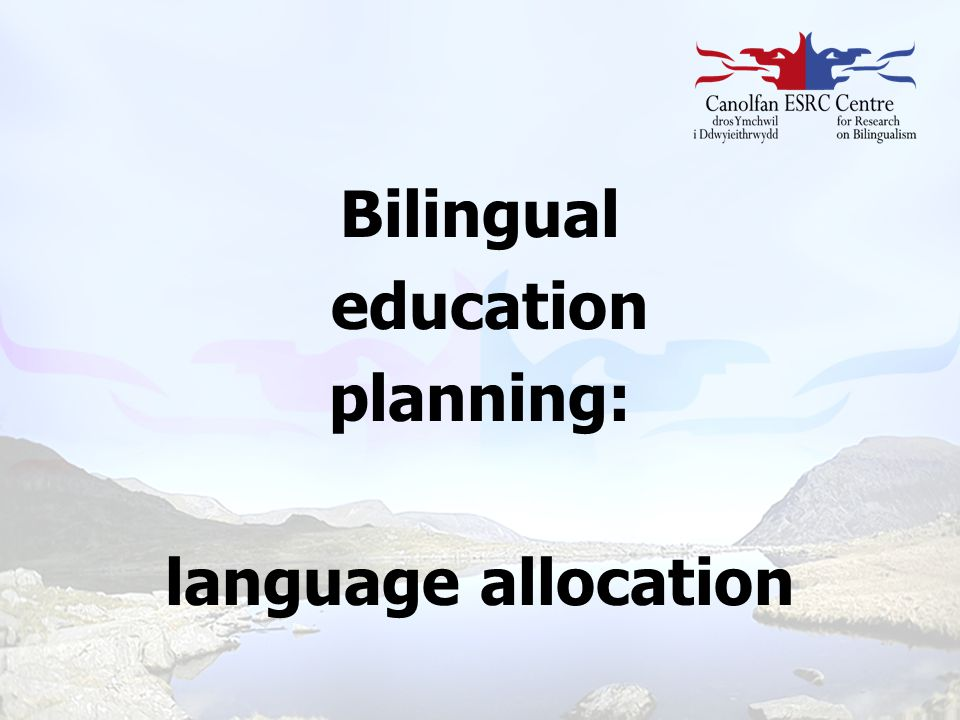 Bilingual education planning: language allocation