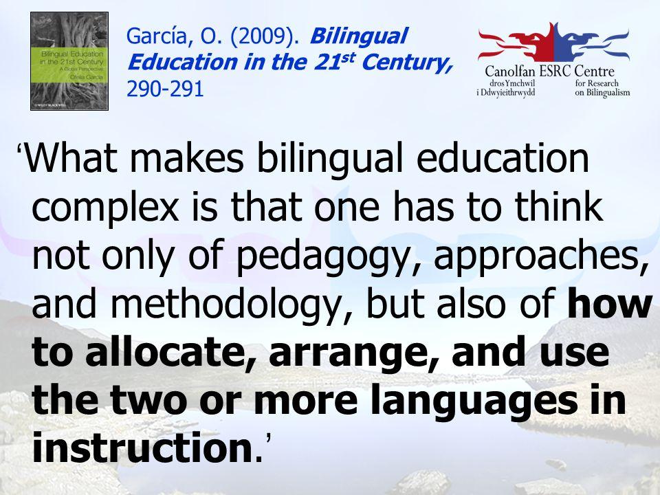 García, O. (2009). Bilingual Education in the 21st Century, 290-291
